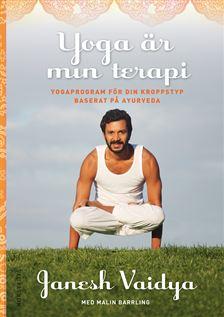 Yoga är min terapi - Janesh Vaidya