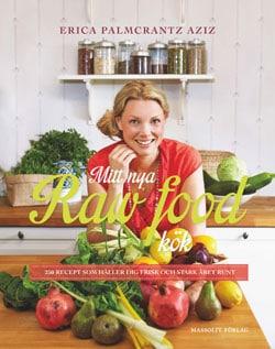 Mitt Nya Raw Food Kök av Erica Palmcrantz