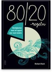 80/20 regeln - Hemligheten att uppnå mer med mindre