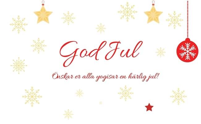 Önskar er alla yogisar en riktigt God Jul!