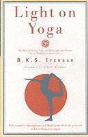 Light on Yoga av B. K. S. Iyengar